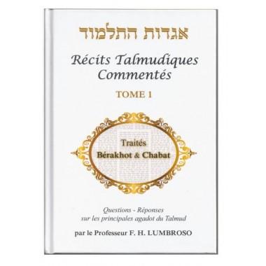 Récits Talmudiques commentés tome 1
