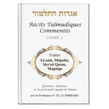 Récits Talmudiques commentés tome 3