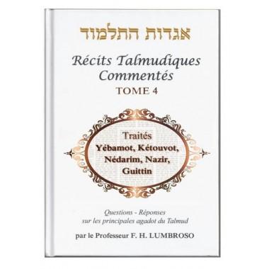 Récits Talmudiques commentés tome 4