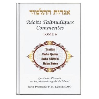 Récits Talmudiques commentés tome 6