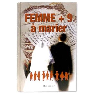 Femme + 9 à marier