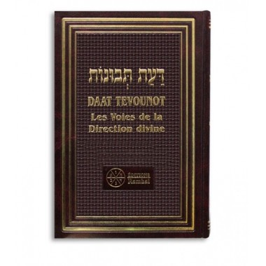 Daat Tevounot - Les voies de la direction divine