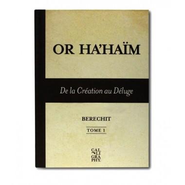 Or Ha'haim , de la création au déluge tome 1